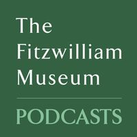 The Fitzwilliam Museum Podcasts's image